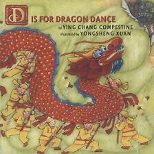 D Is for Dragon Dance, Compestine, Ying Chang, Good Book