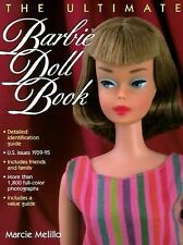 The Ultimate Barbie Doll Book by Melillo, Marcie