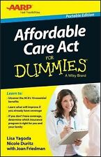 Affordable Care Act For Dummies by Yagoda, Lisa, Duritz, Nicole