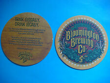 Beer Bar COASTER ~ BLOOMINGTON Brewing Fine Ales ~ Think Globally, Drink Locally