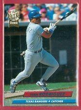 1992 FLEER ULTRA (BB) Ivan Rodriguez ROOKIE/RC CARD #139 TEXAS RANGERS