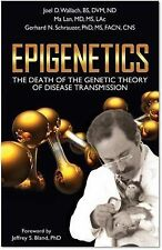 EpiGenetics : The Death of the Genetic Theory of Disease Transmission by...