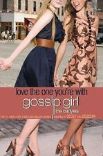 Gossip Girl, The Carlyles #4: Love the One You're With, Cecily von Ziegesar, Goo