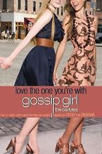 Gossip Girl, The Carlyles #4: Love the One You're With-ExLibrary