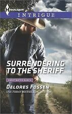 Surrendering to the Sheriff (Sweetwater Ranch), Fossen, Delores, Good Book