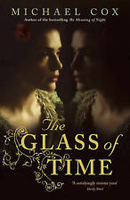 MICHAEL COX Glass of Time Very Good Book