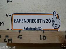 STICKER,DECAL BARENDRECHT IS ZO RABOBANK