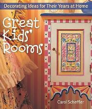 Great Kids' Rooms : Decorating Ideas for Their Years at Home by Carol...