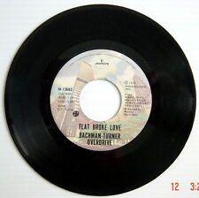 ONE 1975'S 45 R.P.M. RECORD, BACHMAN-TURNER OVERDRIVE, HEY YOU + FLAT BROKE LOVE