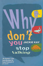 Why Dont You Stop Talking: Stories,ACCEPTABLE Book