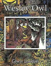 Wesley Owl by Lewis London (2010, Paperback)