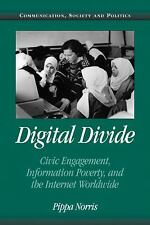 Digital Divide: Civic Engagement, Information Poverty, and the Internet Worldwid