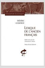 Lexique de l'ancien francais l'ancien francais de Frederic Godefroy