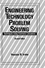 Engineering Technology Problem Solving : Techniques Using Electronic Problem...