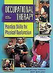 G, Occupational Therapy: Practice Skills for Physical Dysfunction, Lorraine Will