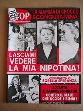 STOP n°1610 1979 Mina Sandra Mondaini Totò De Filippo [G586]