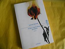 MARIO DESIATI-IL LIBRO DELL'AMORE PROIBITO-MONDADORI-1^ ED. 2013