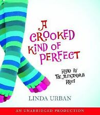 A Crooked Kind of Perfect by Linda Urban (2007 paperback)
