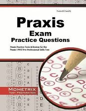 Praxis Exam Practice Questions: Praxis Practice Tests & Review for the-ExLibrary