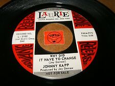JOHNNY KAPP - WHY DID IT HAVE TO CHANCE - SHE LOVES ME  / LISTEN - TEEN POPCORN