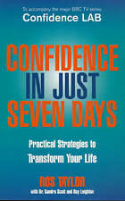 Confidence In Just Seven Days,Leighton, Roy, Scott, Dr Sandra, Taylor, Ros,New B