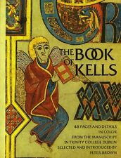 The Book of Kells: Selection By  Peter Brown