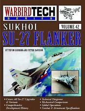 Sukhoi Su-27 Flanker - Warbird Tech Vol. 42, Gordon, Yefim, New Book