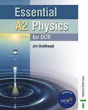 Essential A2 Physics for OCR Student Book by Jim Breithaupt (Paperback, 2004)