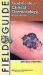 Field Guide to Clinical Dermatology by David H. Frankel (2006, Paperback,...