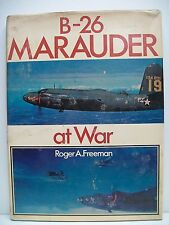 B-26 Marauder at War by Roger A. Freeman (Hardback, 1979)