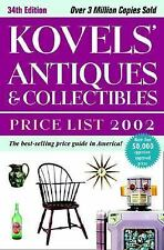 Kovels' Antiques and Collectibles Price List 2002 by Ralph M. Kovel and Terry...