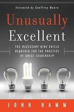 Unusually Excellent: The Necessary Nine Skills Required for the Practice of Gre