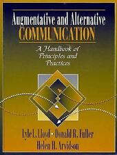 Augmentative and Alternative Communication: A Handbook of Principles and Practi
