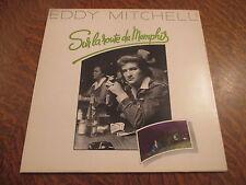 33 tours eddy mitchell sur la route de memphis
