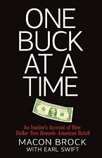 One Buck at a Time: An Insider's Account of How Dollar Tree Remade Ame-ExLibrary