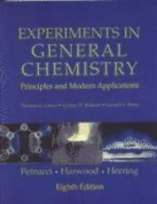 Experiments in General Chemistry: Principles and Modern Applications (8th Editio