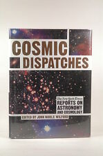 First Edition Cosmic Dispatches: The New York Times Reports on Astronomy and Cos