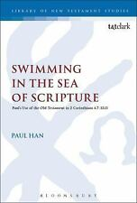 The Library of New Testament Studies: Swimming in the Sea of Scripture :...