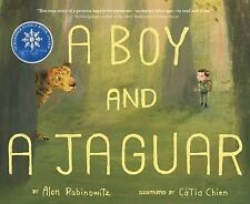A Boy and a Jaguar by Alan Rabinowitz (2014, Picture Book)