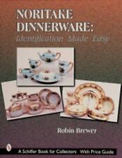 Noritake Dinnerware: Identification Made Easy (Schiffer Book for Collectors)