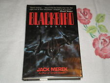 Blackbird : A Novel by Jack Merek