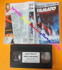 VHS film YAMATO L'ULTIMA BATTAGLIA animazione 1995 YAMATO VIDEO 37 (F114) no dvd