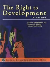 The Right to Development: A Primer, and Human Rights, Centre for Development, Go
