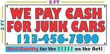WE PAY CASH FOR JUNK CARS w/ CUSTOM PHONE Banner Sign NEW Larger Size