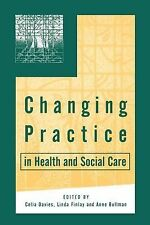 Changing Practice in Health and Social Care (Published in association with The O