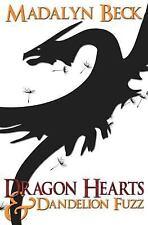 Dragon Hearts & Dandelion Fuzz