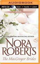 The MacGregors: The MacGregor Brides 8 by Nora Roberts (2015, MP3 CD,...
