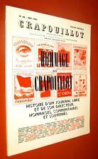 Crapouillot N° 66. Hommage au Crapouillot... EDITION ORIGINALE. T.B.E.