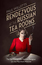 Rendezvous at the Russian Tea Rooms: The Spyhunter, the Fashion Designer & the M