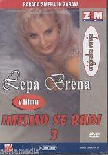 HAJDE DA SE VOLIMO 3 Lepa Brena DVD Film Slatki Greh Imejmo se radi slovenski